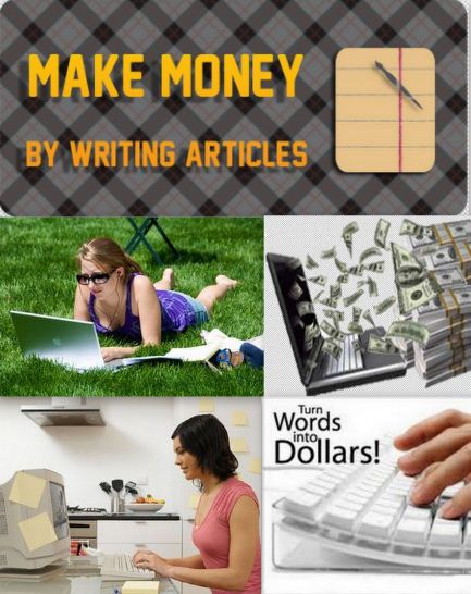 Make Money by Writing Articles Online